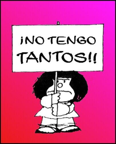 No Tengo Tantos Feliz Cumpleaños Mafalda Cumpleaños Mafalda Postales De Feliz Cumpleaños