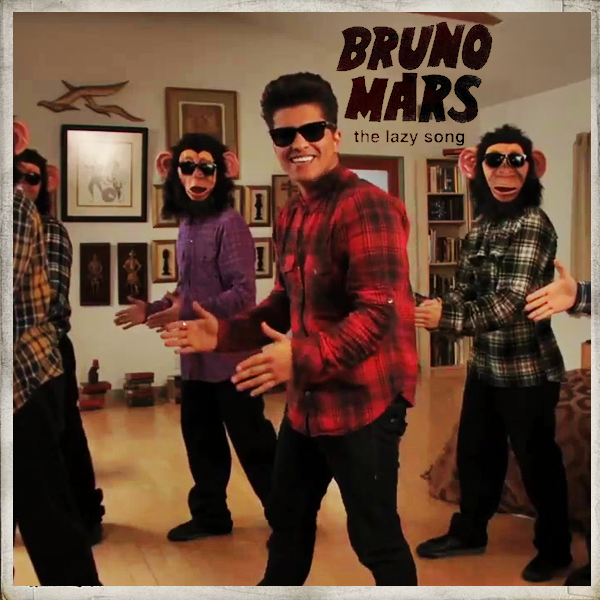 The Lazy Song Bruno Mars Bruno Mars Bruno Mars Lazy Bruno