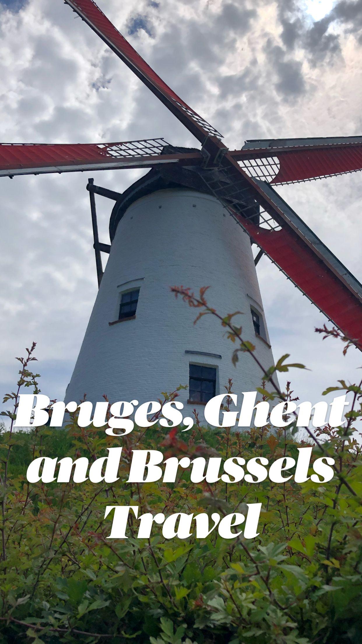 Bruges, Ghent and Brussels Travel