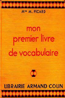 Picard Mon Premier Livre De Vocabulaire Ce1 Et Ce2
