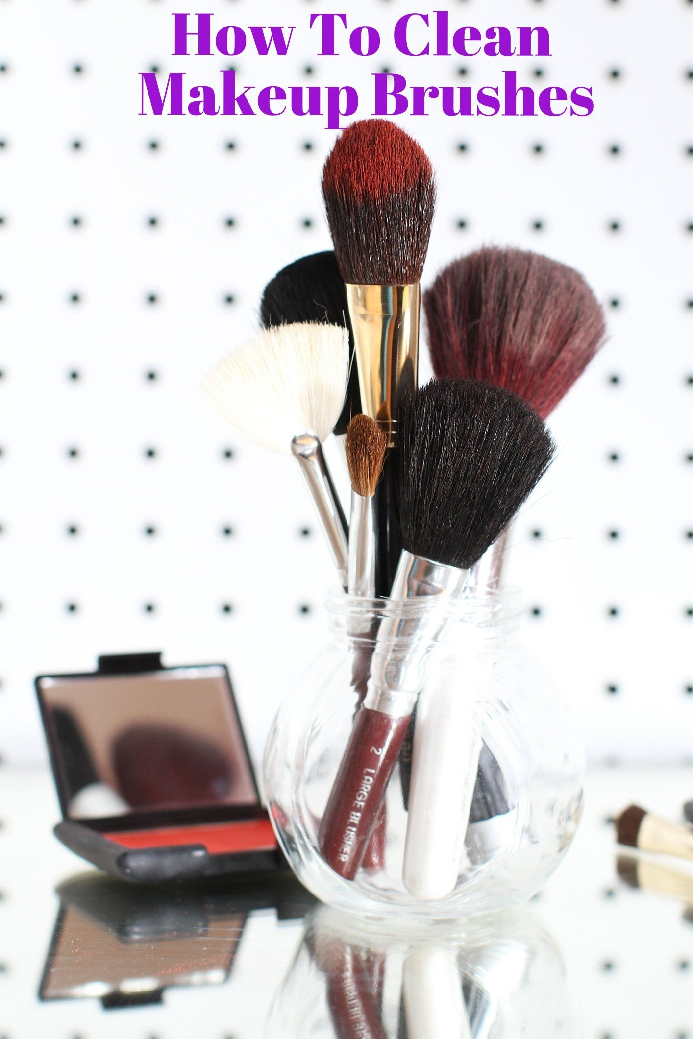 How To Clean Makeup Brushes How to clean makeup brushes