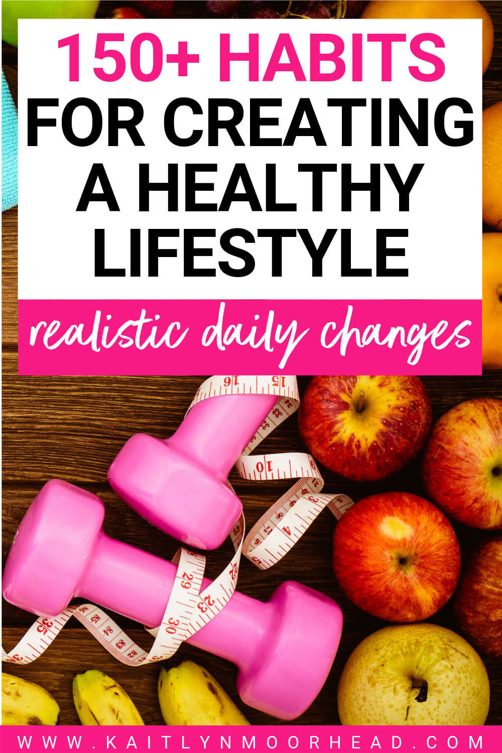 150+ Healthy Habits to UpLevel Your Life Every Day
