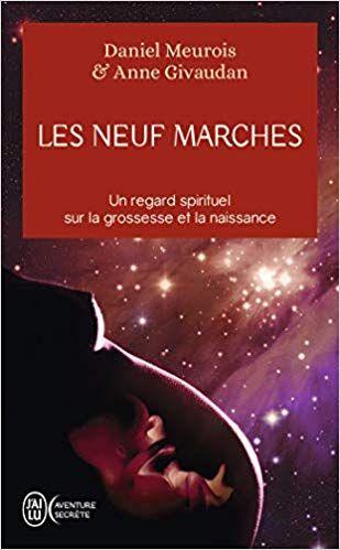 Amazon Fr Les Neuf Marches Un Regard Spirituel Sur La