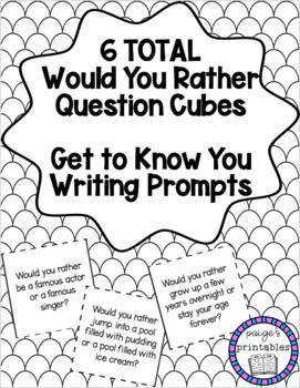 Get to Know You Would You Rather Writing Prompt Cubes