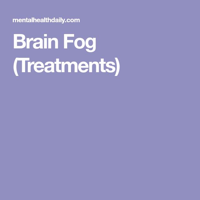Brain Fog (Treatments) | Health | Brain fog, Brain, Mindfulness