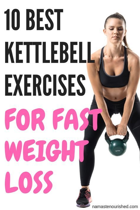 10 Kettlebell Exercises for Weight Loss - Namaste Nourished