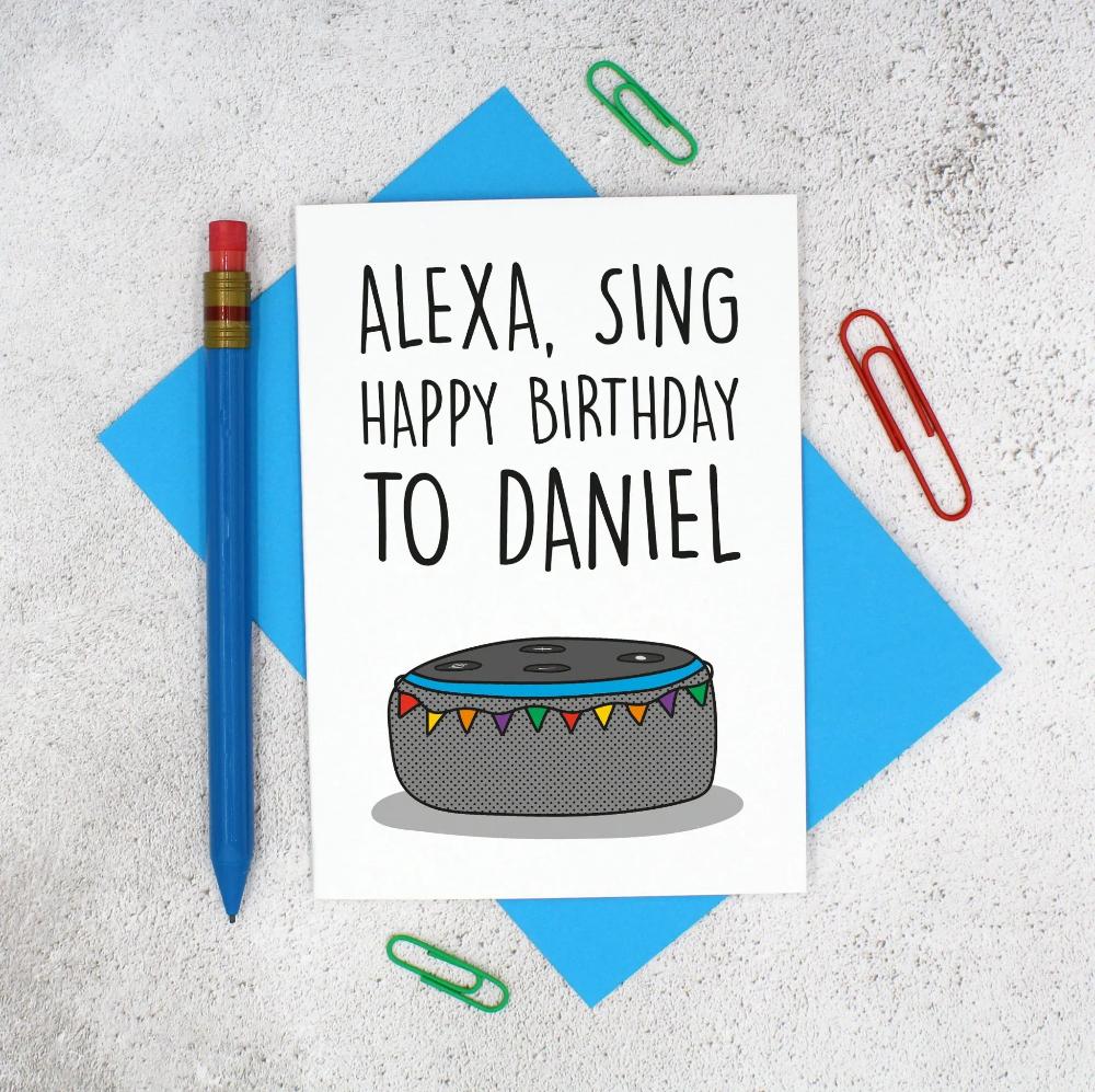 Customisable Alexa Sing Birthday Card Send Birthday Card Birthday Cards Happy Birthday Cards