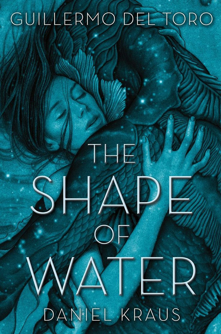 Guillermo Del Toro Daniel Kraus The Shape Of Water Capas De