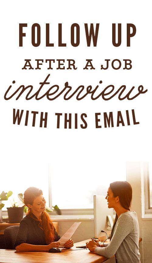 Follow Up After a Job Interview With This Email - Job interview advice, Interview advice, Job interview tips, Job interview, Interview follow up email, Job interview questions - It's very important to follow up after a job interview, because even if you think the interview went badly, keeping in touch may improve the interviewer's