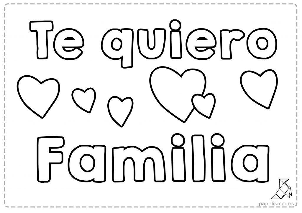 Dibujo te quiero familia para colorear niños   manualidades ...