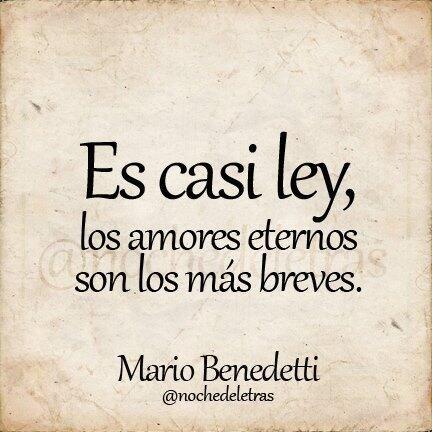 Frase De Mario Benedetti Sobre El Amor Http Dlvr It 6b22ln