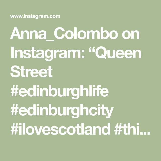 "Anna_Colombo on Instagram: ""Queen Street #edinburghlife #edinburghcity #ilovescotland #thisisedinburgh #unlimitededinburgh #scotlandisnow #edinburghsnapshots…"""