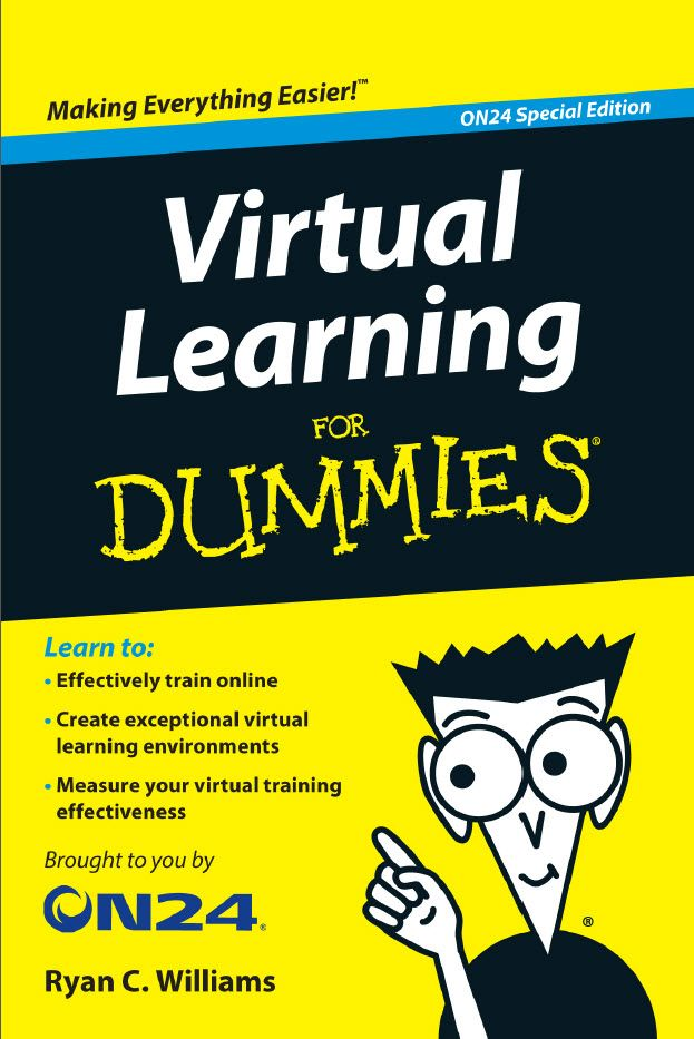 Virtual Learning For Dummies On24 Special Edition
