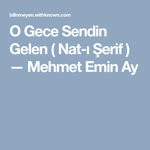 O Gece Sendin Gelen Nat I Serif Mehmet Emin Ay Publishing Social Networks Social