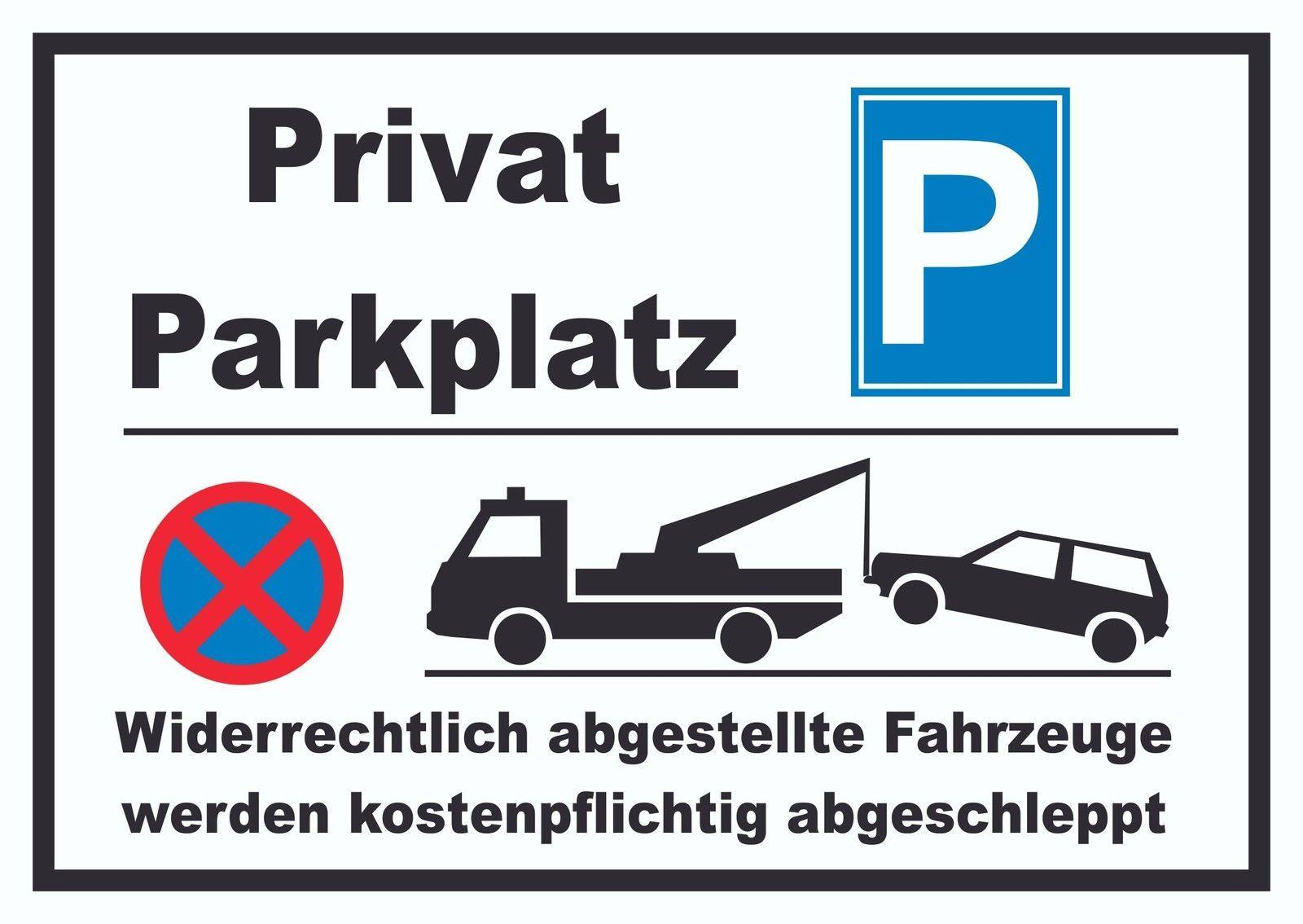 hinweisschild parken verboten privatparkplatz abschleppen kfz boot und verkehr schilder. Black Bedroom Furniture Sets. Home Design Ideas