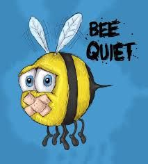 Be quiet...just as in the pic!!! XD