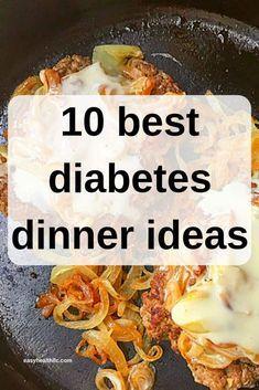 10 Best Diabetes Dinner Ideas