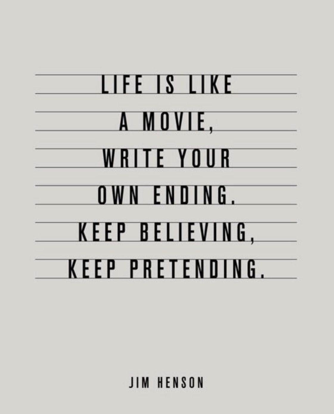 Life Is Like A Movie Great Inspirational Quotes Cool Words Sanity Quotes
