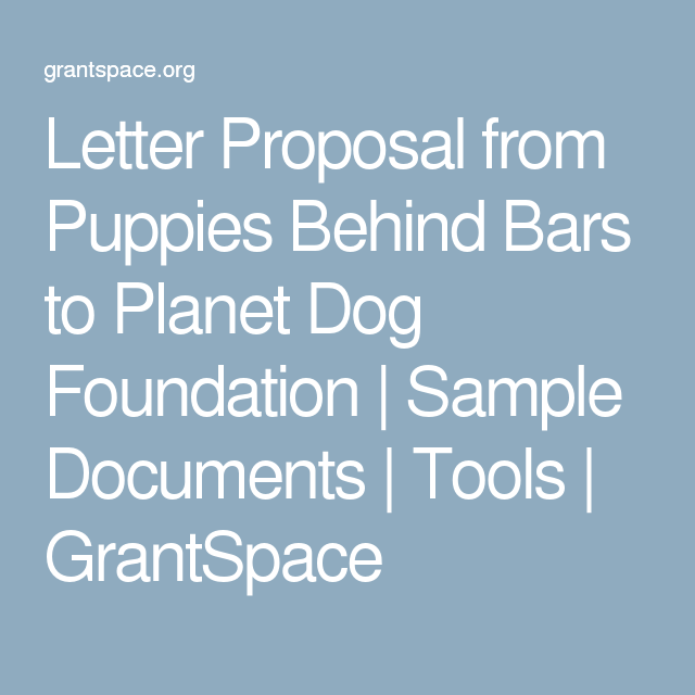 Letter Proposal From Puppies Behind Bars To Planet Dog Foundation