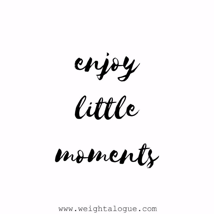 Enjoy little moments. | 15 word quotes, Words quotes, Words