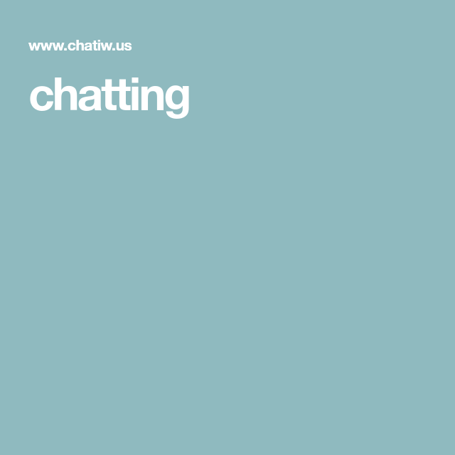 Chatting Chat Video Chatting Free Chat