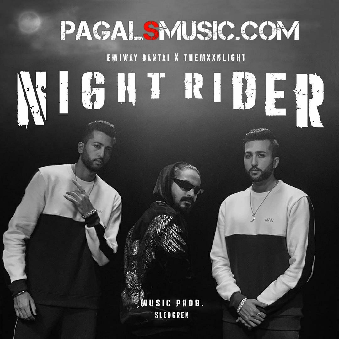 Emiway Night Rider Song Download Mp3 In 2020 Rap Songs New Rap Songs Latest Song Lyrics