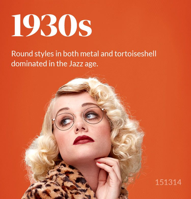 2d47aa670b Round styles in both metal and tortoiseshell dominated in the Jazz Age.
