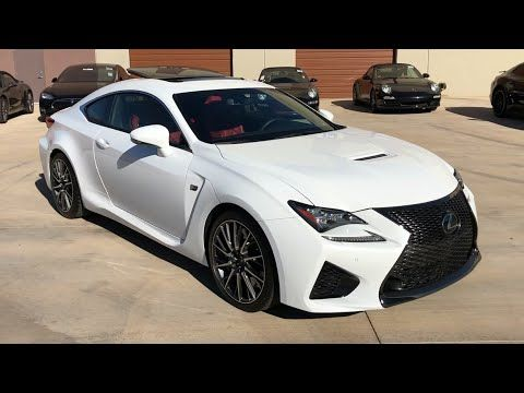 2017 Lexus Rc F Coupe Lexus Rcf Lexusrcf Supercars Youtube Lexus Sports Car Lexus Sport Luxury Cars