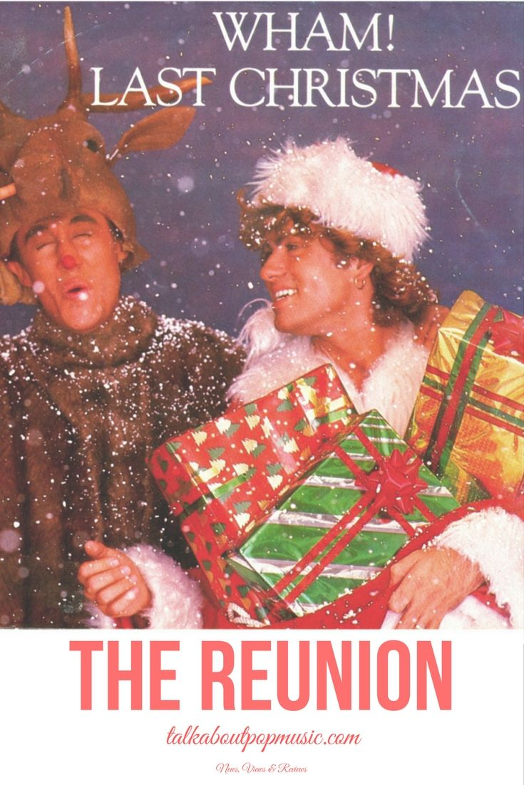wham were one of the biggest pop acts of the eighties and sang one of the most popular christmas songs ever last christmas are they about to reform - Best Pop Christmas Songs