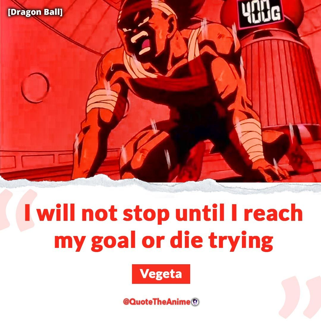 15 Best Dragon Ball Z Gt Super Quotes Images Qta In 2021 Dragon Ball Anime Quotes Inspirational Balls Quote