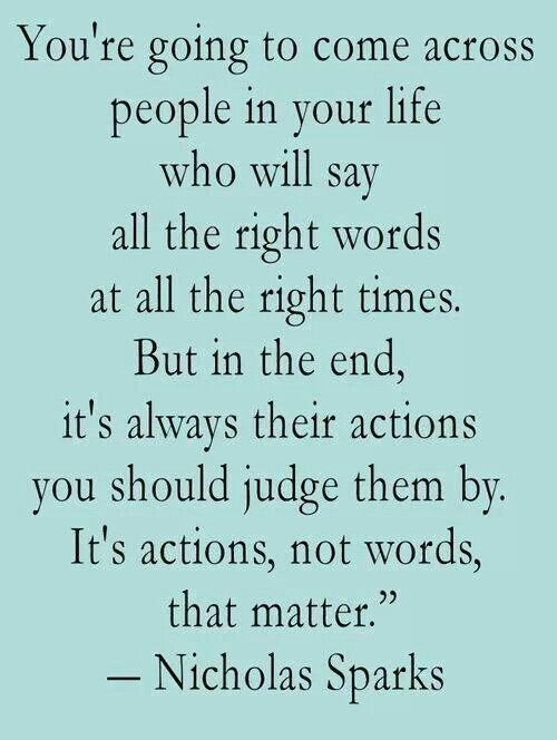Actions Vs Words Inspiration Words Of Wisdom A Whole Lotta Wit
