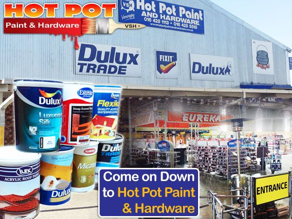 Hot Pot Paint And Hardware In Vereeniging Hot Pot Dulux Painting Blog