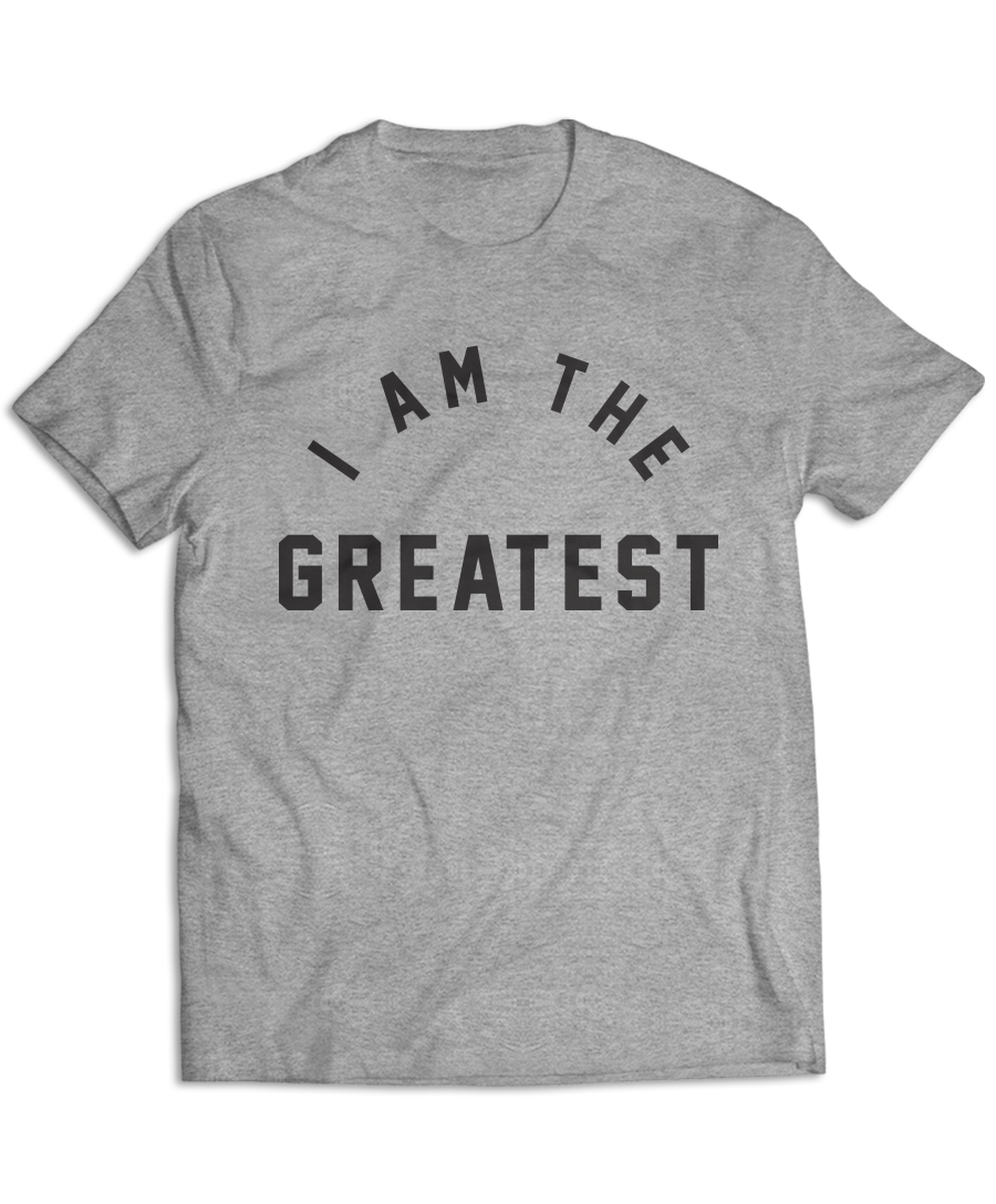 I Am The Greatest Starters T-Shirt