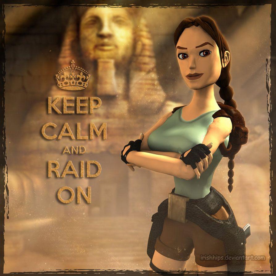 Tomb Raider Classic Keep Calm Tomb Raider Lara Croft Tomb Raider Tomb