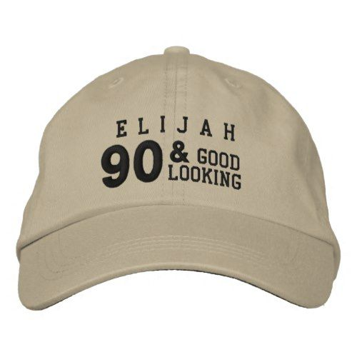 90 Birthday Good Looking BLACK And GOLD V01F6B Embroidered Baseball Hat