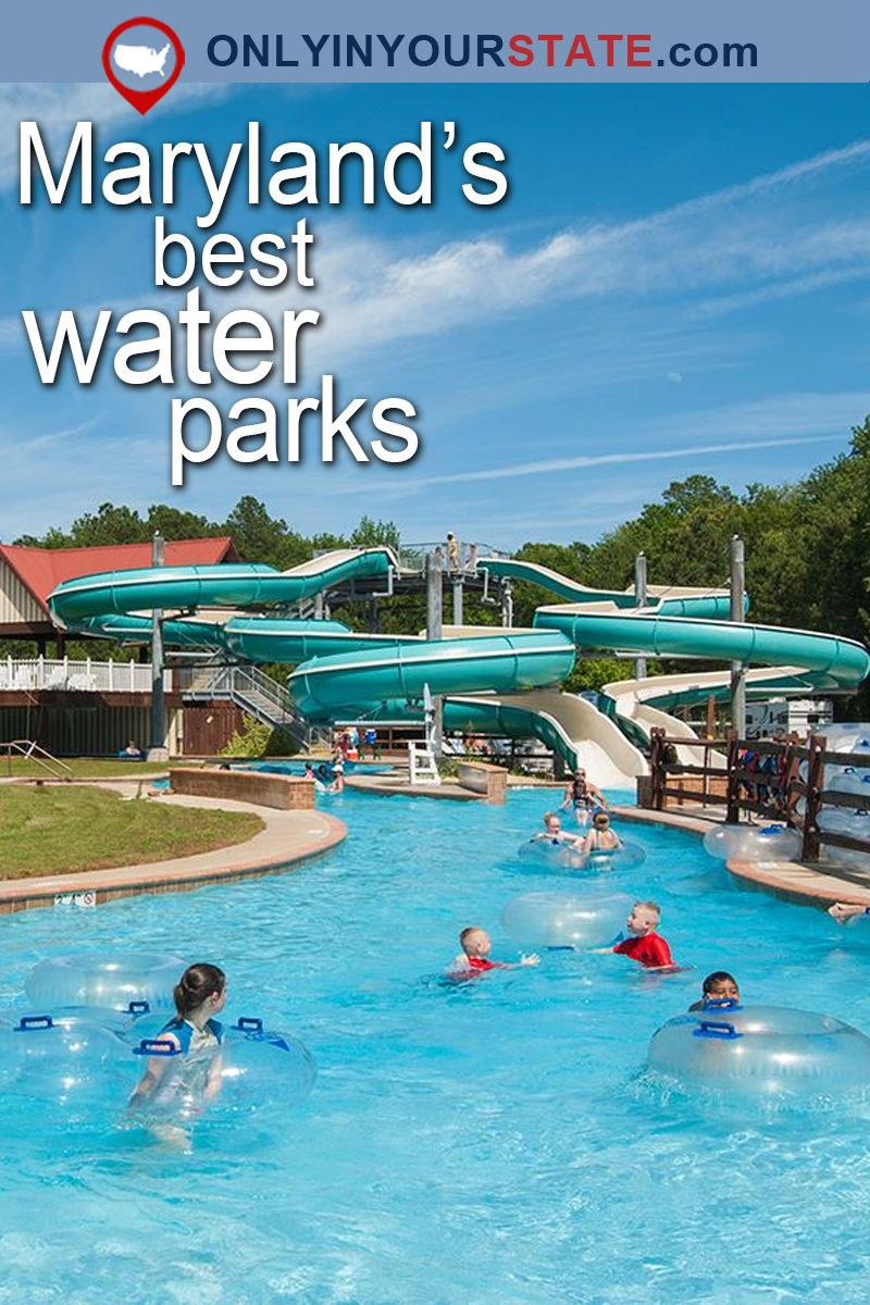 these 6 waterparks in maryland are pure bliss for anyone who goes