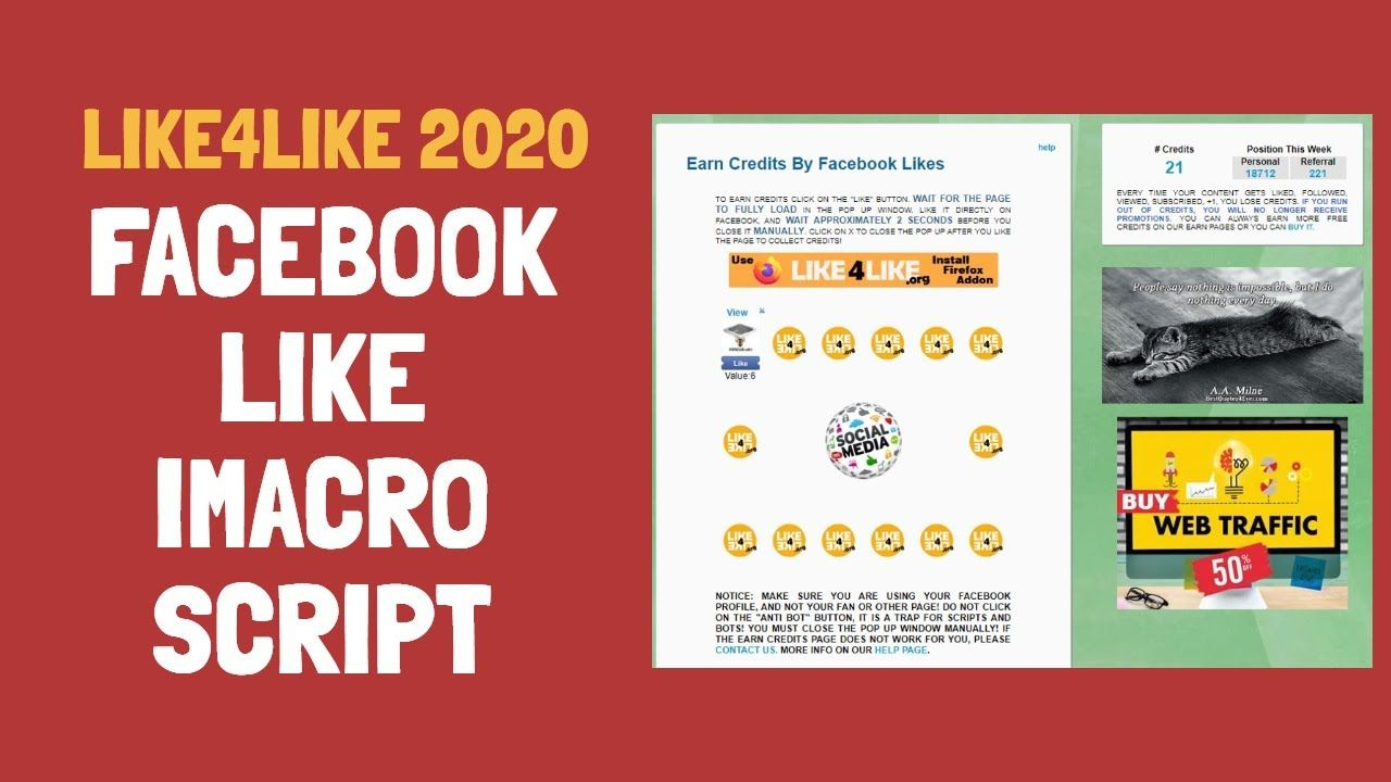 Like4like Facebook Like Imacro Script 2020 Script Working 100 Facebook Likes Script Web Traffic