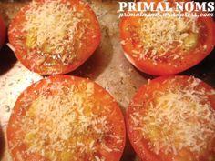 Garlic Parmesan Roasted Tomatoes - Primal Noms