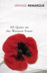 All Quiet On The Western Front : Vintage Classics - Erich Maria Remarque