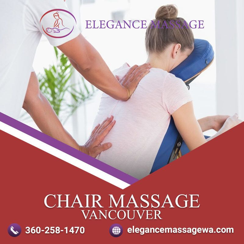 Chair massage vancouver in 2020 massage massage chair
