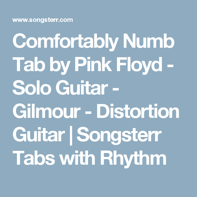 Comfortably Numb Tab by Pink Floyd - Solo Guitar - Gilmour ...