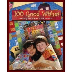 100 Good Wishes - Quilting Book - Honoring An Ancient Chinese Tradition::AdoptShoppe