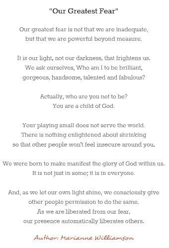 Our Greatest Fear Written By The Amazing Marianne Williamson Great