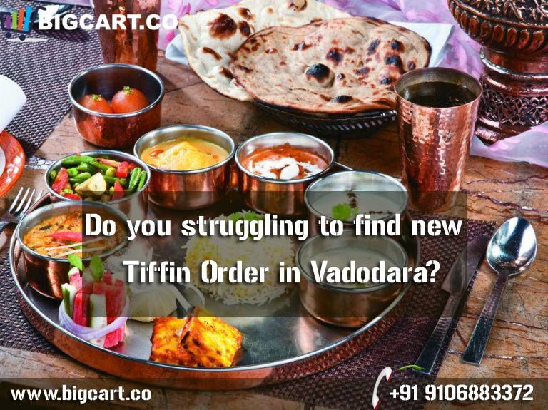 Do you struggling to find new Tiffin Order in Vadodara