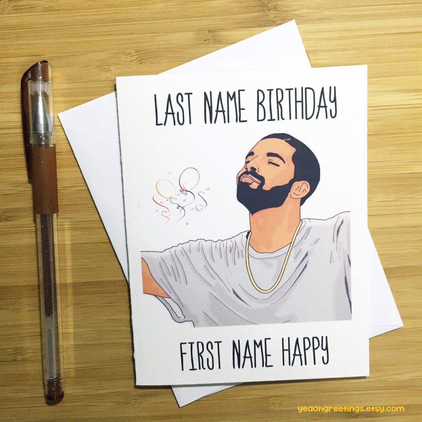 Drake Birthday Card, Funny Birthday Card, Happy Birthday