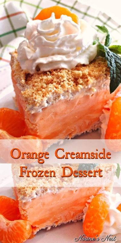 Orange Creamsicle Frozen Dessert | Norine's Nest