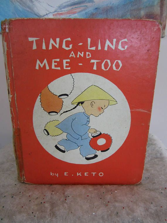Vintage 1937 First Edition Book Ting-Ling and Mee-Too Rare