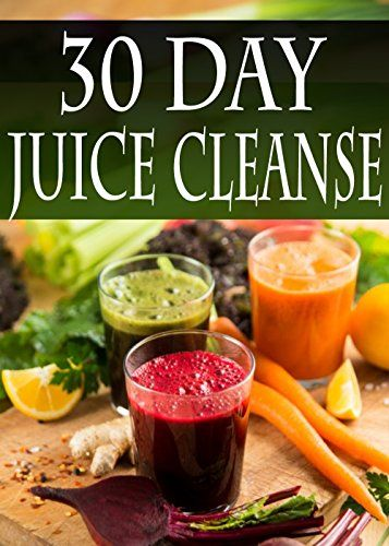 30 day juice cleanse over 100 juicing recipes to aid weightless 30 day juice cleanse over 100 juicing recipes to aid weightless detox and fasting by daniel tyler httpamazondpb00kro733gref malvernweather Gallery