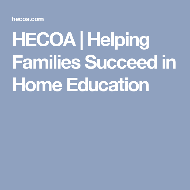 HECOA | Helping Families Succeed in Home Education