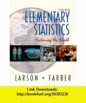 Elementary statistics picturing the world 2nd edition elementary statistics picturing the world 2nd edition 9780130655950 ron larson elizabeth fandeluxe Images